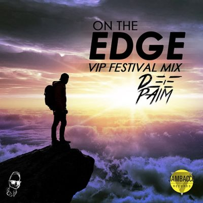 on the edge sun VIP fistival mix